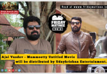 Ajay Vasdev Mammootty Movie distribution Fridaymatinee in 2